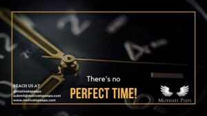 There's no perfect time. The time is now!