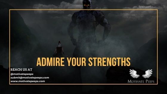 Admire your strengths - confidence booster