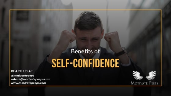 Benefits of Self-Confidence