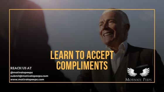 Learn to accept compliments - confidence booster