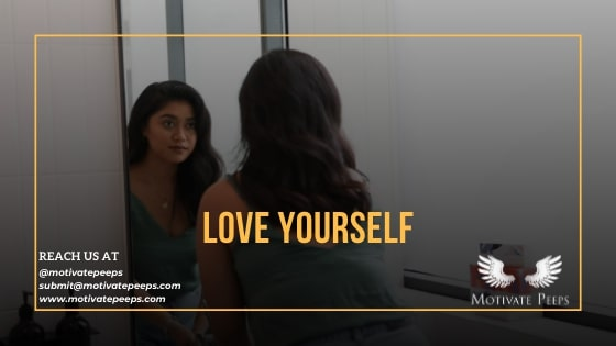 Love yourself - confidence booster