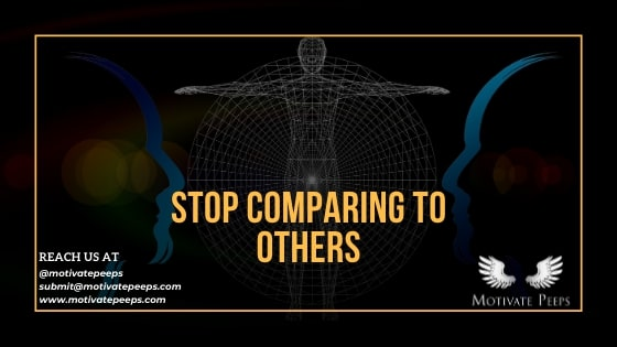Stop comparing to others - confidence booster