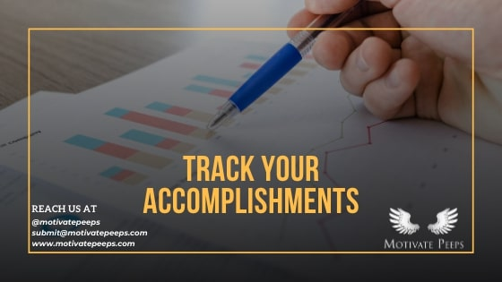Track your accomplishments - confidence booster