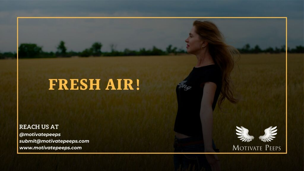 Self care - Tip number 3 - Fresh air!