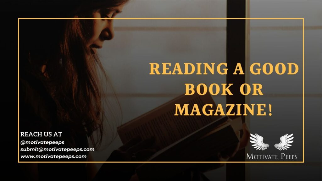 Self care - Tip number 6 - Reading a good book or magazine!