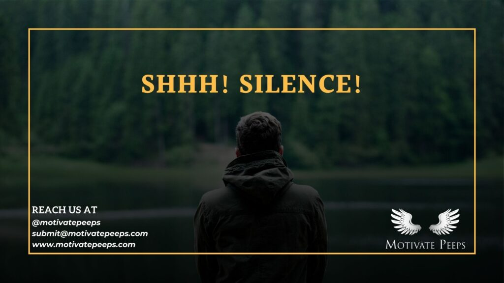 Self care - Tip number 7 - Shhh! silence!